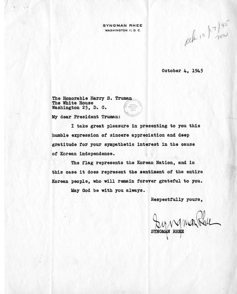 Syngman Rhee to Harry S. Truman With Related Material and Reply From Rose Conway